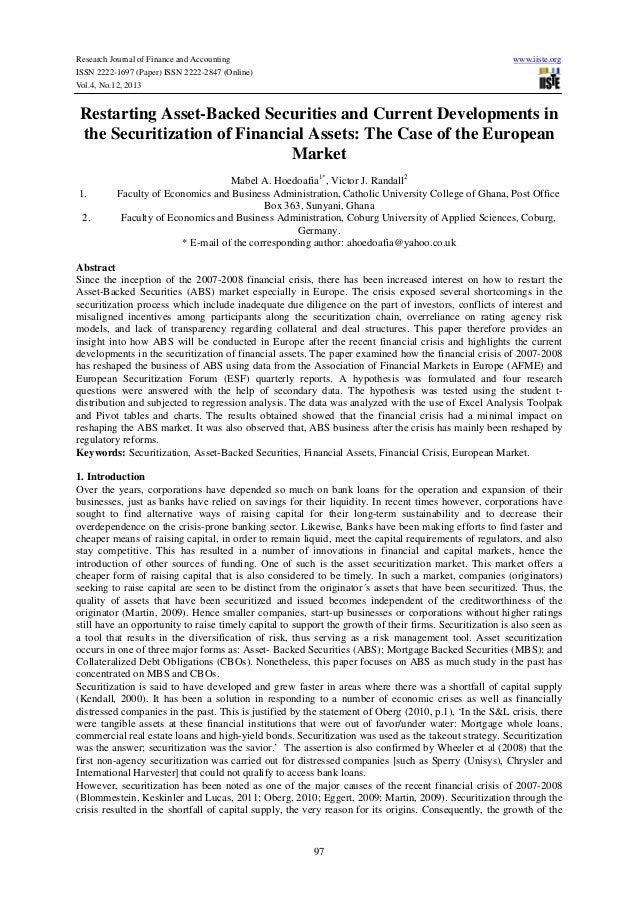 Restarting asset backed securities and current developments in the securitization of financial assets-the case of the european market