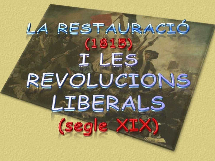 Restauració i revolucions liberals