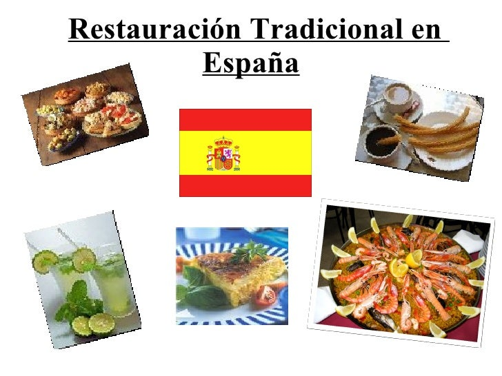 Restauracion Tradicional En Espana