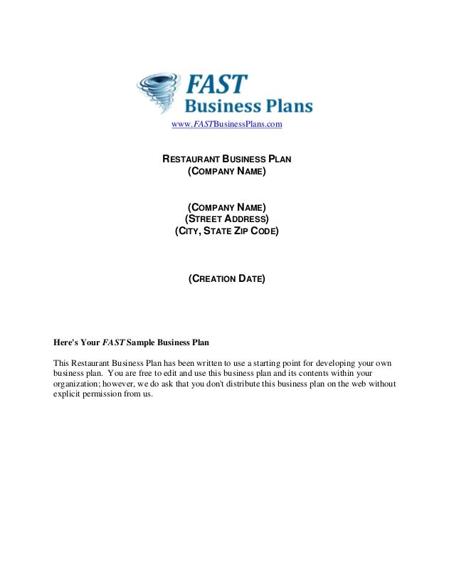 www.FASTBusinessPlans.com  RESTAURANT BUSINESS PLAN (COMPANY NAME)  (COMPANY NAME) (STREET ADDRESS) (CITY, STATE ZIP CODE)...