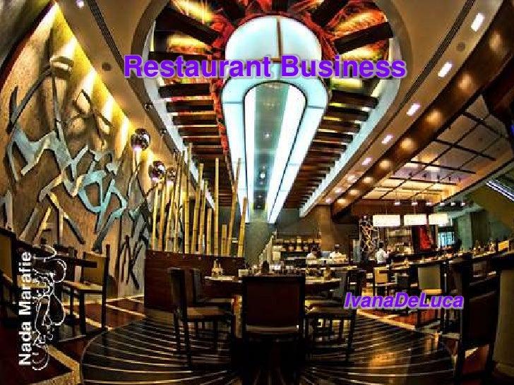 Restaurant Business<br />IvanaDeLuca<br />