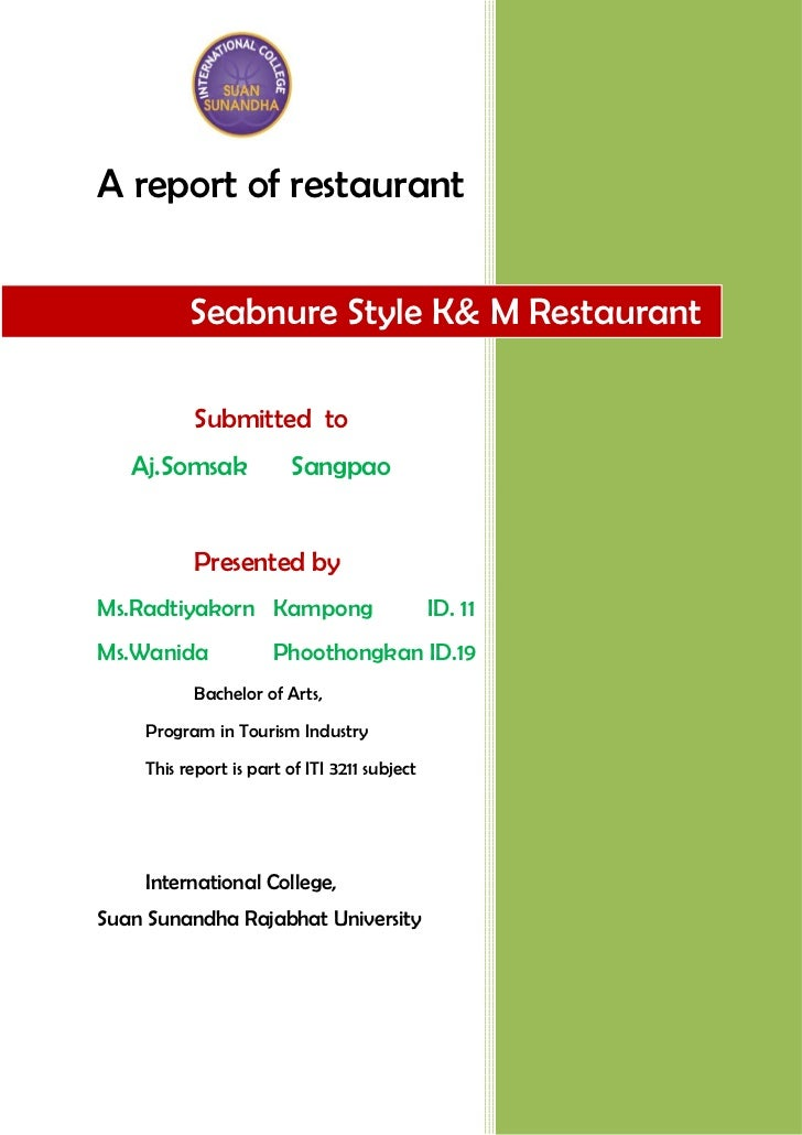 A report of restaurant          Seabnure Style K& M Restaurant          Submitted to   Aj.Somsak            Sangpao       ...
