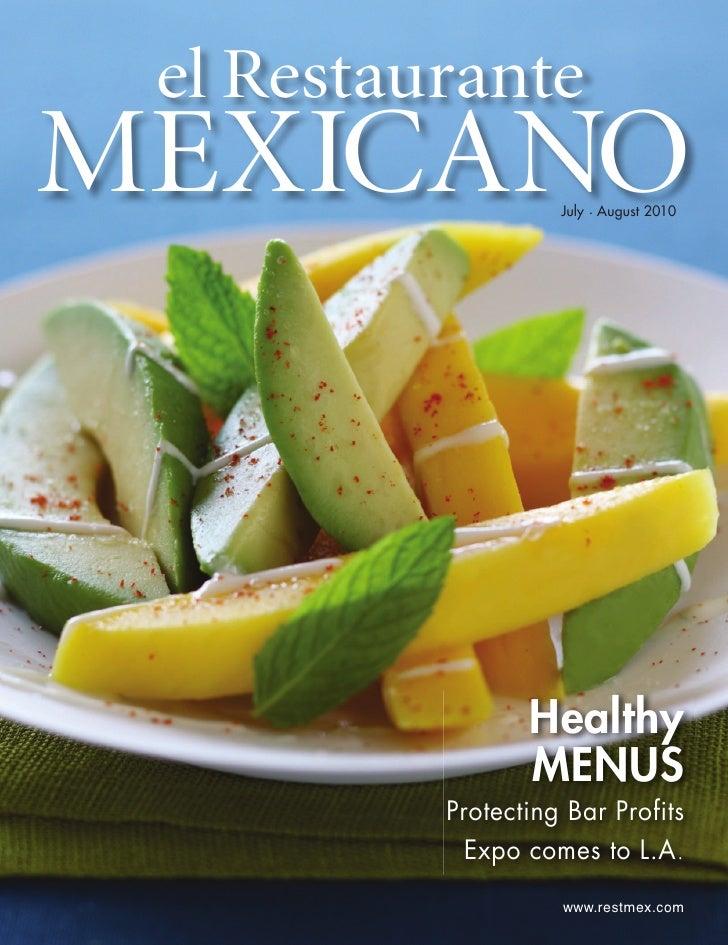 el Restaurante MEXICANO            July . August 2010                      Healthy                  MENUS           Protec...