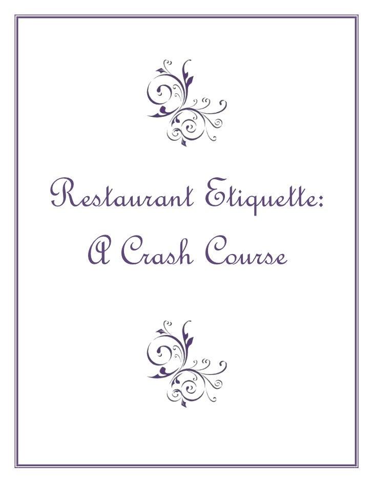 Restaurant Etiquette: A Crash Course