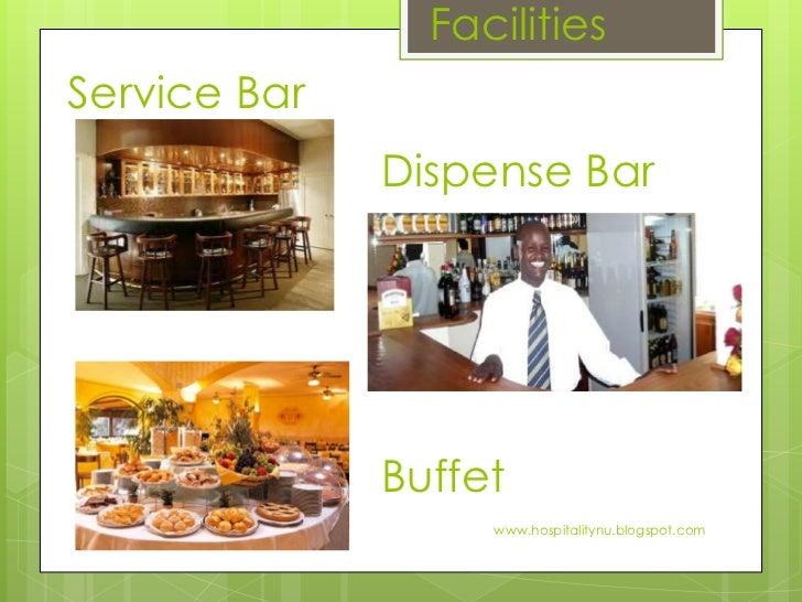 Restaurant facilities and equipment