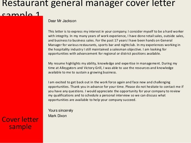 cover letter general manager The cover letter example below is that of a regional general manager/ sales and operations executive with a track-record of exceeding expectations and delivering concrete results a central focus of the cover letter is on the four cornerstones of the applicant's management focus: sales & revenue, strategy & planning,.