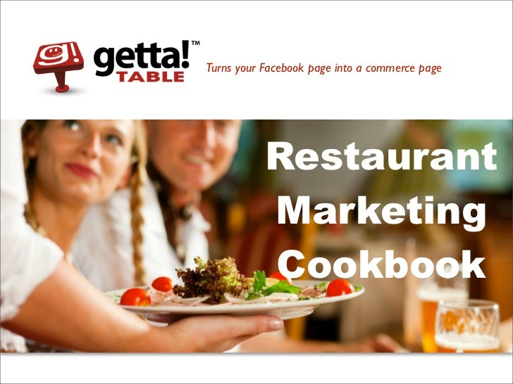 Turns your Facebook page into a commerce page           Restaurant           Marketing           Cookbook