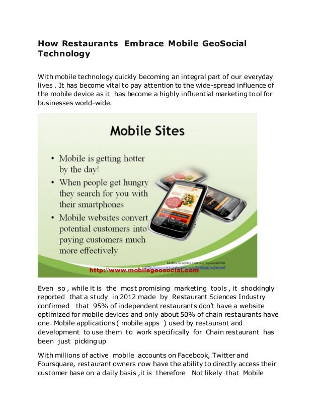 How Restaurants Embrace Mobile GeoSocialTechnologyWith mobile technology quickly becoming an integral part of our everyday...