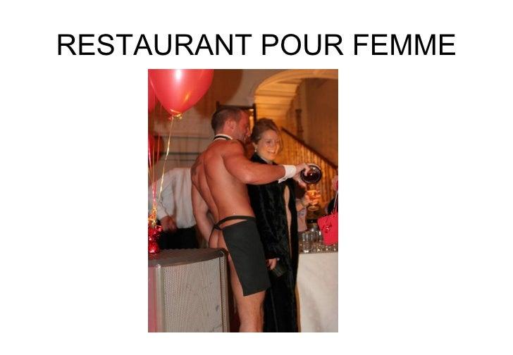 RESTAURANT POUR FEMME