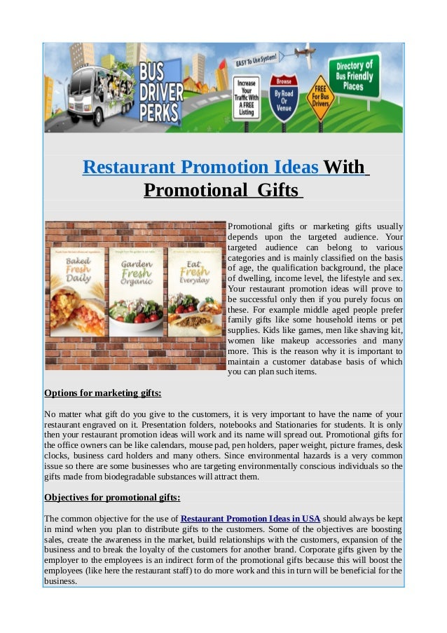 Restaurant Promotion Ideas With Promotional Gifts Promotional gifts or marketing gifts usually depends upon the targeted a...