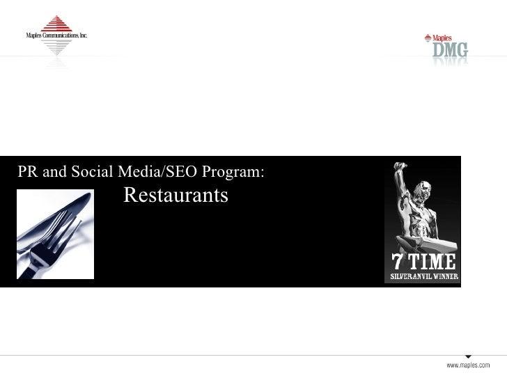 PR and Social Media/SEO Program:   Restaurants