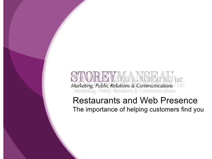 Restaurants and Web Presence The importance of helping customers find you