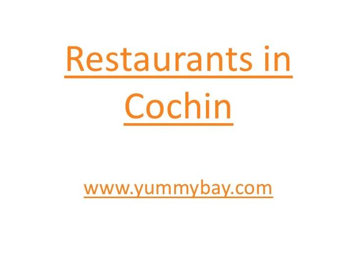 restaurants in cochin   restaurants in kochi    restaurants in kerala   hotels in  cochin  kerala   hotels in kochi kerala