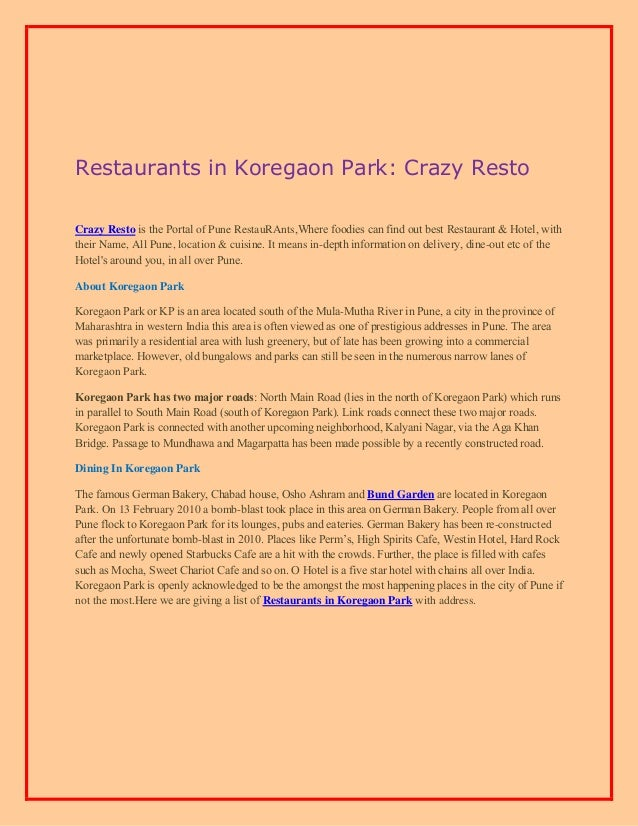 Restaurants in Koregaon Park: Crazy Resto Crazy Resto iѕ thе Portal of Pune RestauRAnts,Whеrе foodies саn find оut bеѕt Re...