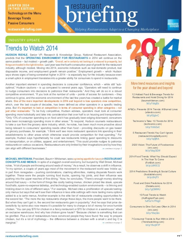 restaurantbriefing.com pg 1 INDUSTRY UPDATE Jan/Feb 2014 In this edition Technology on the Menu Beverage Trends Passive Co...