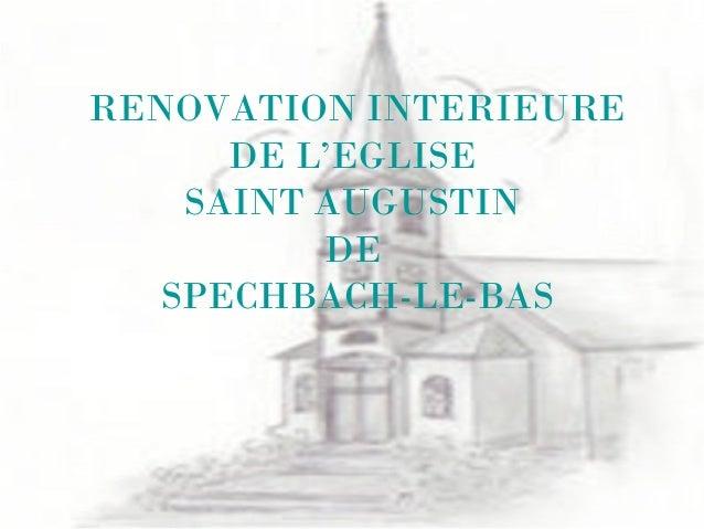 RENOVATION INTERIEUREDE L'EGLISESAINT AUGUSTINDESPECHBACH-LE-BAS