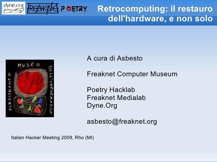 Retrocomputing: il restauro                                           dell'hardware, e non solo                           ...