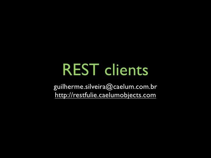 Rest clients