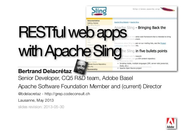 RESTful web apps with Apache Sling - 2013 version