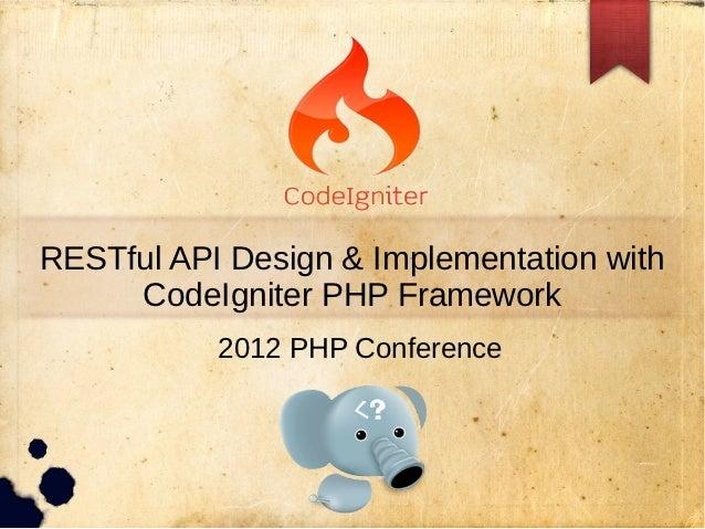 Res tful api design & implementation with code igniter php framework_appleboy