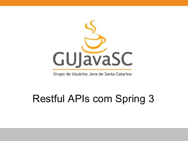 Globalcode – Open4education Restful APIs com Spring 3