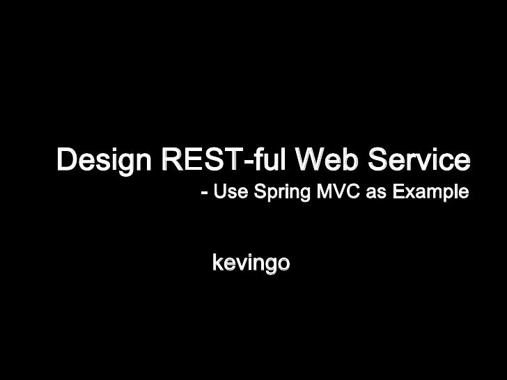 Design Restful Web Service, use SpringMVC as Example