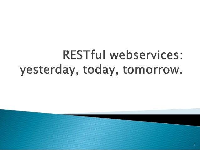 Роман Паска - RESTful webservices: вчера, сегодня, завтра.