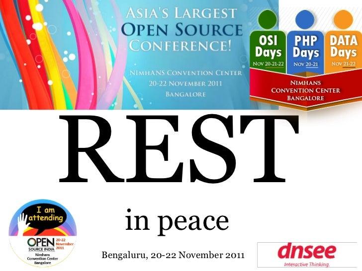 RESTin peaceBengaluru, 20-22 November 2011