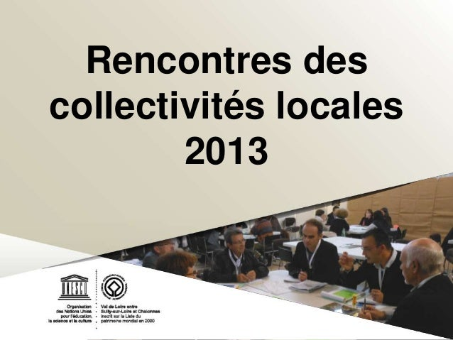 Rencontres des collectivités 2013 - Restitution de synthèse