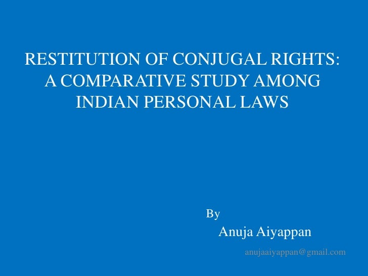 RESTITUTION OF CONJUGAL RIGHTS: A COMPARATIVE STUDY AMONG INDIAN PERSONAL LAWS<br />By<br />Anuja Aiyappan<br />anujaaiyap...