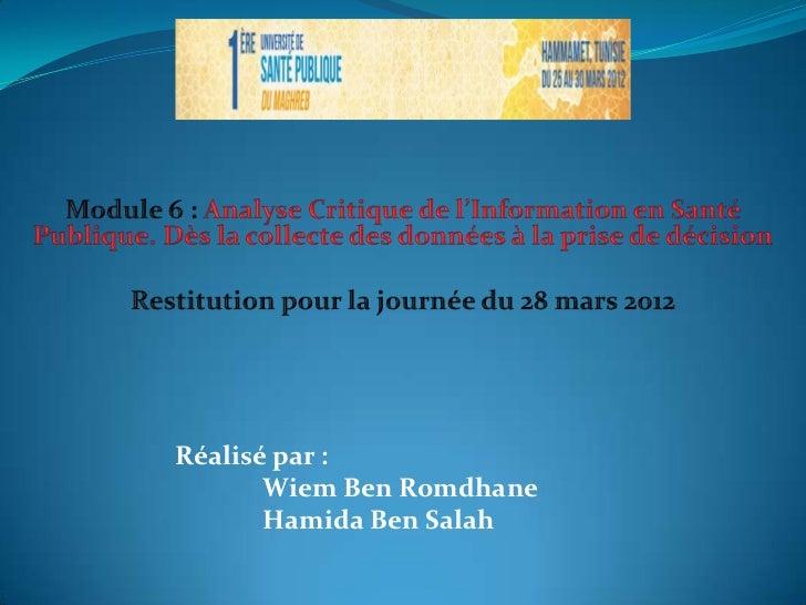 Restitution pour la journée du 28 mars 2012