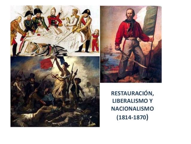 Restauración, liberalismo y nacionalismo