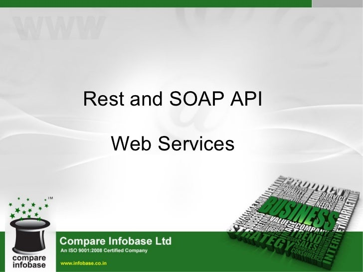 Web services - REST and SOAP