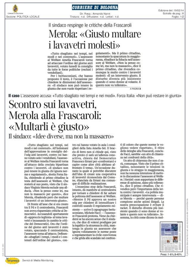 Scontro su lavavetri, Merola vs Frascaroli