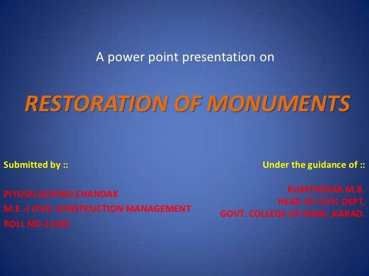 Restoration of monuments