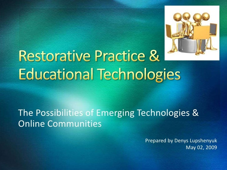 Restorative Practice & Educational Technologies