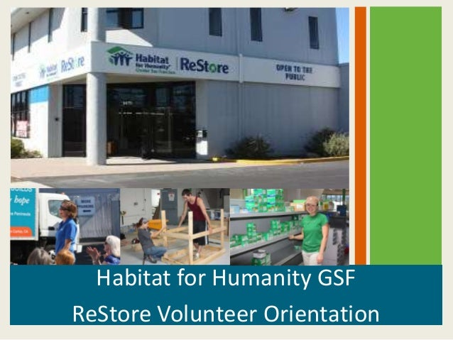 Habitat for Humanity GSFReStore Volunteer Orientation