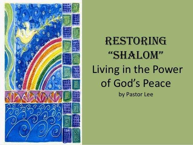 Restoring Shalom III