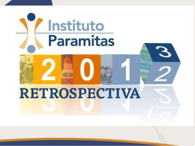 Retrospectiva Instituto Paramitas