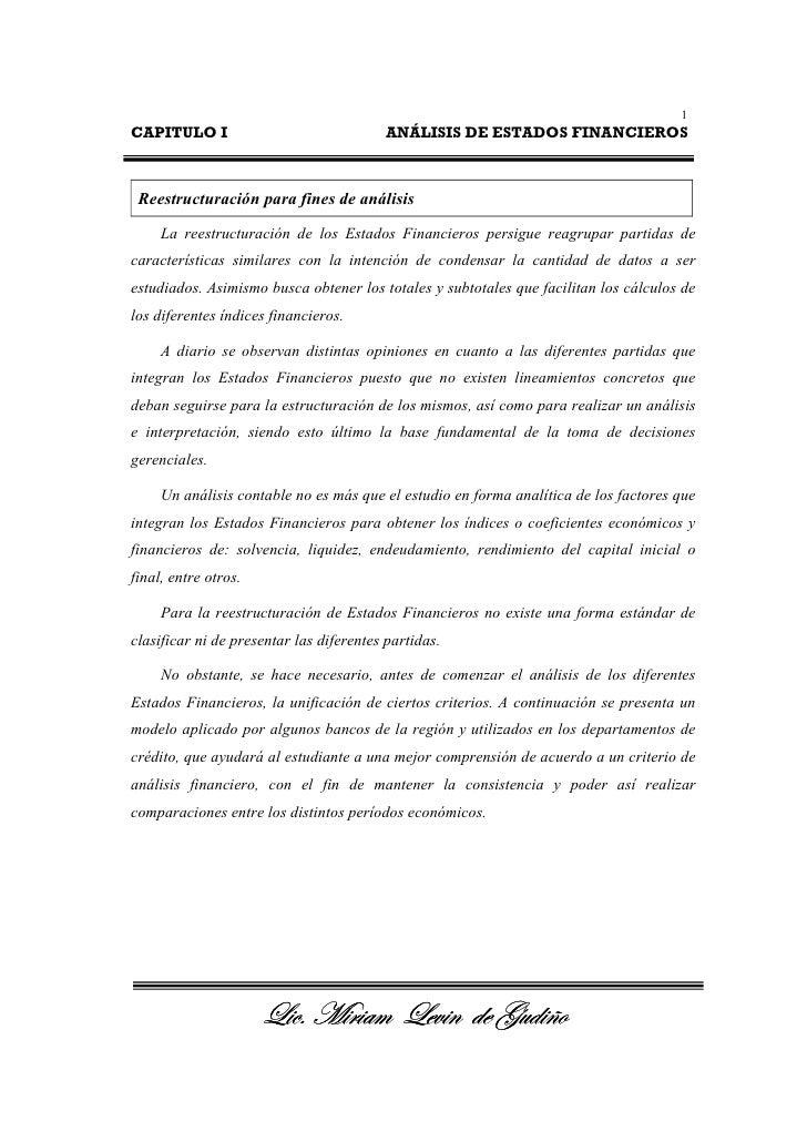 1CAPITULO I                                ANÁLISIS DE ESTADOS FINANCIEROS Reestructuración para fines de análisis     La ...