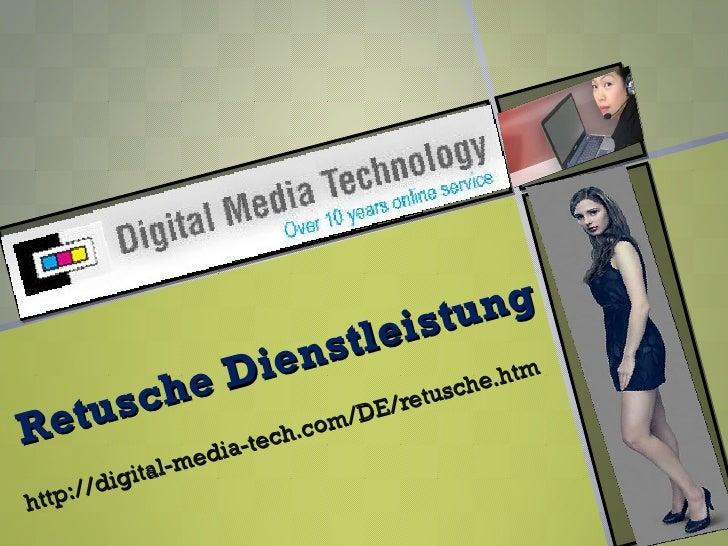 Retusche Dienstleistung services - Group D.M.T