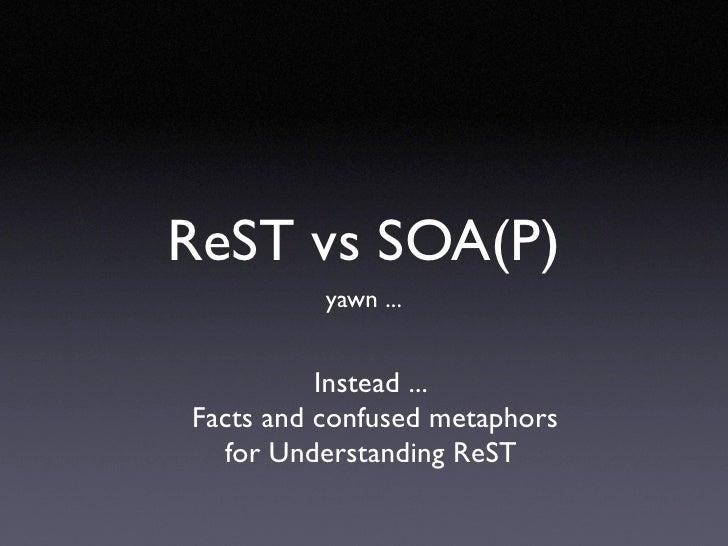 Rest Vs Soap Yawn2289