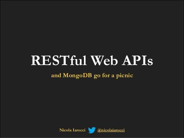 RESTful Web API and MongoDB go for a pic nic
