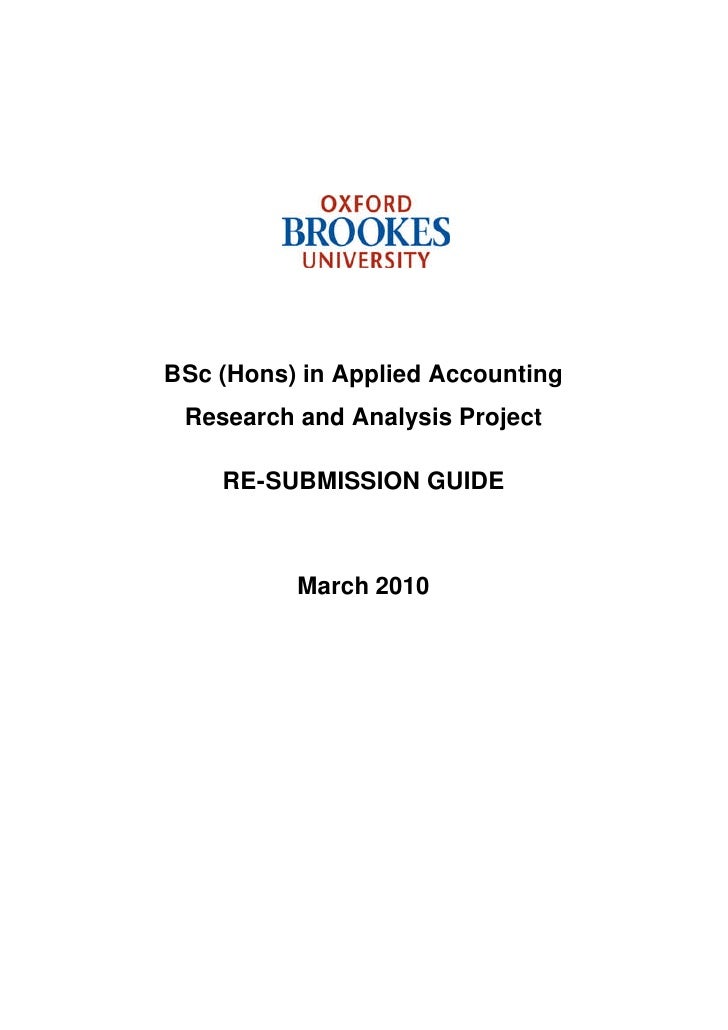 BSc (Hons) in Applied Accounting Research and Analysis Project    RE-SUBMISSION GUIDE          March 2010