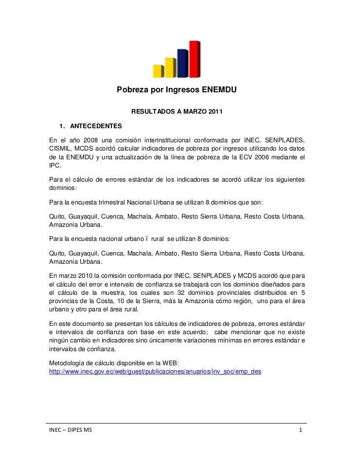 Pobreza por Ingresos ENEMDU                            RESULTADOS A MARZO 2011   1. ANTECEDENTESEn el año 2008 una comisió...