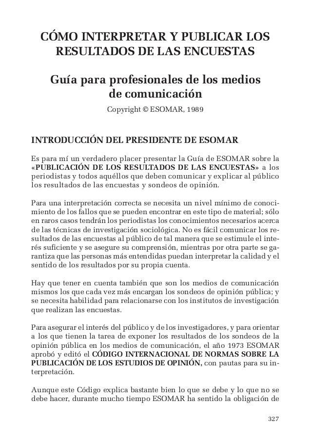 CÓMO INTERPRETAR Y PUBLICAR LOS  327  RESULTADOS DE LAS ENCUESTAS  Guía para profesionales de los medios  de comunicación ...