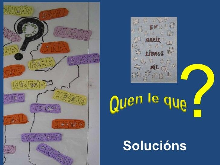 ? Solucións