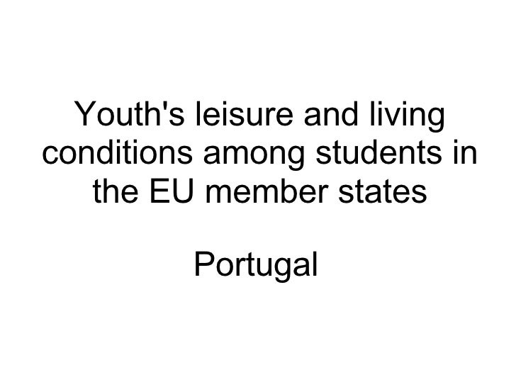 Portugal Youth's leisure and living conditions among students in the EU member states