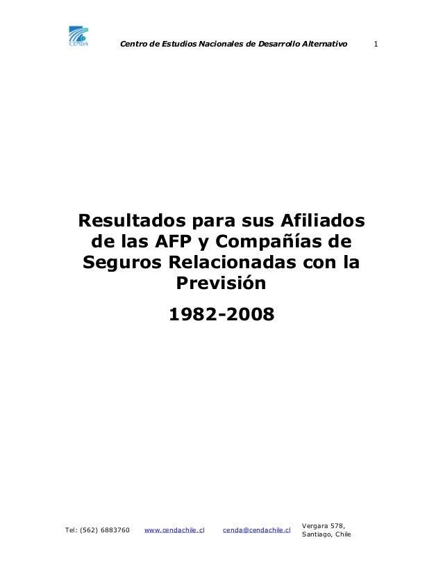 Centro de Estudios Nacionales de Desarrollo Alternativo 1Tel: (562) 6883760 www.cendachile.cl cenda@cendachile.clVergara 5...