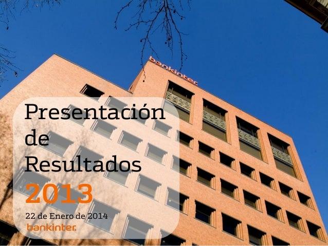 Presentación de Resultados  2013 22 de Enero de 2014